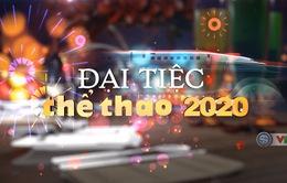 Chương trình Tết Nguyên đán Canh Tý 2020: Đại tiệc thể thao