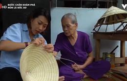 Ghé thăm làng nghề làm nón lá truyền thống của Huế