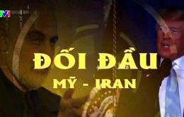 Căng thẳng cuộc đối đầu Mỹ - Iran: Liệu có nguy cơ đụng độ quân sự?