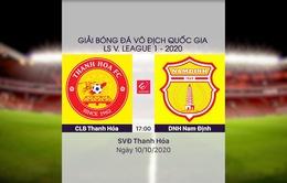 VIDEO Highlights: CLB Thanh Hoá 1-1 DNH Nam Định (Vòng 1 giai đoạn 2 V.league 2020, nhóm B)