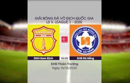 VIDEO Highlights: DNH Nam Định 1-0 SHB Đà Nẵng (Vòng 2 Giai đoạn 2 V.League 2020, nhóm B)