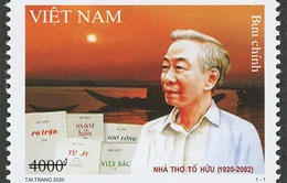 Phát hành đặc biệt bộ tem kỷ niệm 100 năm ngày sinh của nhà thơ Tố Hữu