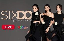 Show SIXDO của Đỗ Mạnh Cường được livestream trên VTVGo