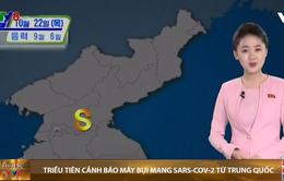 Triều Tiên cảnh báo mây bụi mang SARS-CoV-2 từ Trung Quốc