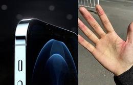 Người dùng phàn nàn iPhone 12 có cạnh sắc tới mức gây đứt tay