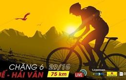 Chặng 6 Giải xe đạp VTV Cúp Tôn Hoa Sen 2020: TP Huế - đèo Hải Vân (75 Km)