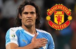 Manchester United đạt thỏa thuận chiêu mộ Edinson Cavani