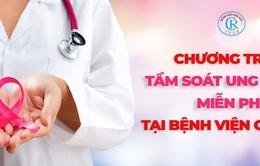 Cơ hội khám tầm soát ung thư vú miễn phí cho 127 phụ nữ tại TP.HCM