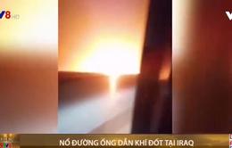 Nổ đường ống dẫn khí đốt tại Iraq