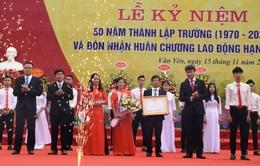 Trường THPT Chu Văn An (Yên Bái) đón Huân chương lao động hạng Nhất