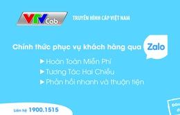 VTVcab chính thức phục vụ khách hàng qua ứng dụng Zalo