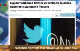 Facebook nộp phạt vì vi phạm luật dữ liệu ở Nga
