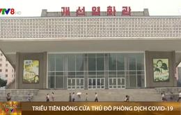 Triều Tiên đóng mọi cửa ngõ vào thủ đô để phòng dịch COVID-19