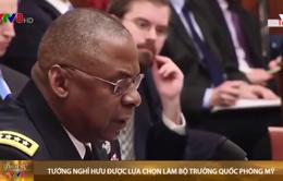 Tướng nghỉ hưu được lựa chọn làm bộ trưởng quốc phòng Mỹ