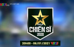 Đừng bỏ lỡ Gala Chiến sĩ 2020 (20h, 8/1/2021, VTV3)