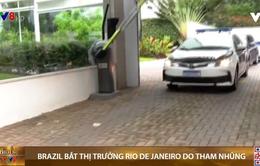 """Brazil bắt thị trưởng Rio de Janeiro vì """"đứng đầu một tổ chức tội phạm"""""""