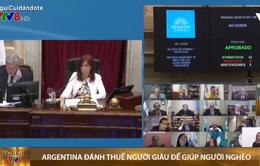 Argentina đánh thuế 12.000 người giàu nhất để giúp người nghèo