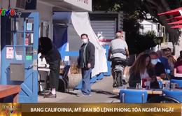 Mỹ: California ban bố lệnh phong tỏa nghiêm ngặt nhất