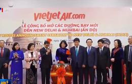 Vietjet mở đường bay thẳng đến New Delhi, Mumbai của Ấn Độ
