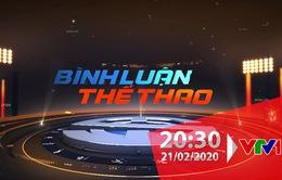 """""""Bình luận thể thao"""" ngày 21/2/2020: ĐT nữ Việt Nam và đối thủ ở vòng play-off Olympic Tokyo 2020"""