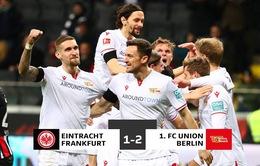 Eintracht Frankfurt 1-2 Union Berlin: Bùng nổ hiệp 2