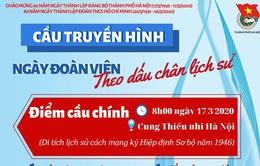 """Thành đoàn Hà Nội sẽ tổ chức truyền hình trực tuyến """"Ngày đoàn viên"""""""