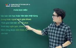 Chinh phục kỳ thi vào lớp 10 năm 2020 - Môn Ngữ Văn: Các dạng đề Đọc - Hiểu và Nghị luận xã  hội