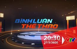 Bình luận thể thao ngày 27/3/2020: HLV Park Hang Seo học tiếng Việt và những cảm hứng thể thao chống lại COVID-19