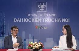 Giao lưu trực tuyến tuyển sinh trường ĐH Kiến Trúc Hà Nội lĩnh vực Kiến Trúc, Quy hoạch
