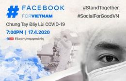 Facebook hợp tác cùng Quyền Linh, Hồng Vân, Xuân Bắc... để chống COVID-19