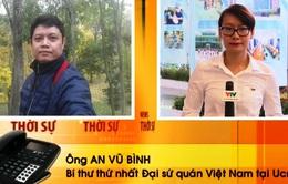 Đại sứ Việt Nam tại Ukraine tăng cường bảo hộ công dân