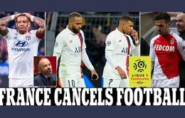 Giải VĐQG Pháp Ligue I 2019/20 sẽ không thể tiếp tục!