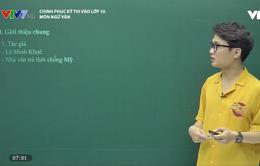 """Chinh phục kỳ thi vào lớp 10 năm 2020 - môn Ngữ Văn: Ôn tập phần truyện """"Những ngôi sao xa xôi"""" và """"Chiếc lược ngà"""""""