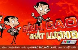 """Đón xem """"kẻ chọc cười cả thế giới"""" - Mr. Bean trên VTVcab"""
