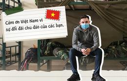 """Gavin Wheeldon và những trải nghiệm ở khu cách ly tập trung sau 14 ngày: """"Việt Nam khiến tôi cứng cỏi hơn"""""""