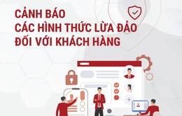 Ngân hàng cảnh báo lừa đảo qua giao dịch thương mại điện tử, giao dịch online