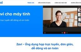 Nền tảng hội nghị trực tuyến Zavi ra mắt - Đối thủ mới của Zoom và Facebook Mesenger Rooms