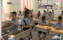 TP.HCM: Các trường tổ chức lại bếp ăn sau dịch Covid-19