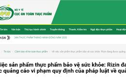 Quảng cáo sản phẩm Rizin trên một số website gây hiểu lầm như thuốc chữa bệnh