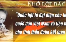 """Chủ tịch Hồ Chí Minh: """"Quốc hội là của toàn dân"""""""