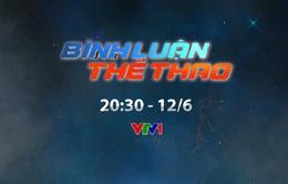 Bình luận thể thao ngày 12/6: V.League và những câu hỏi tại sao!? (20h30 trên VTV1)