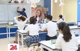 Chương trình giảng dạy quốc tế: Hiểu sao cho đúng, chọn sao cho trúng?