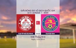 VIDEO Highlight: CLB TP Hồ Chí Minh 0-1 CLB Sài Gòn (Vòng 4 LS V.League 1-2020)