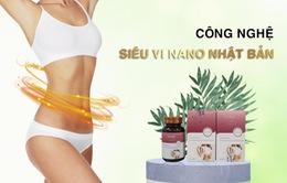 Công nghệ siêu vi nano Nhật Bản - Bước tiến mới trong hành trình giảm cân của người Việt cùng Slim Vita Plus