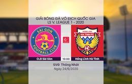 VIDEO Highlights: CLB Sài Gòn 1-1 Hồng Lĩnh Hà Tĩnh (Vòng 6 LS V.League 1-2020)