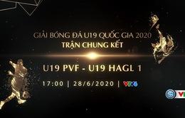 U19 Hoàng Anh Gia Lai I – U19 PVF: Tranh ngôi vô địch! (17h00 hôm nay trên VTV6)