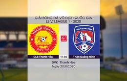 VIDEO Highlights: CLB Thanh Hóa 2-0 Than Quảng Ninh (Vòng 7 LS V.League 1-2020)