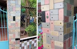 Căn nhà nổi tiếng với tường rào trang trí bằng... iPhone