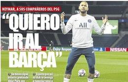 Neymar công khai đòi trở về Barcelona, hứa tặng PSG quà chia tay đặc biệt