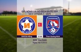VIDEO Highlights: SHB Đà Nẵng 1-2 Than Quảng Ninh (Vòng 10 LS V.League 1-2020)